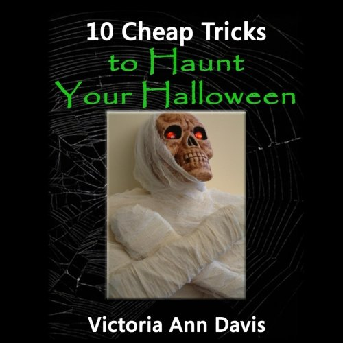 10 Cheap Tricks to Haunt Your Halloween]()