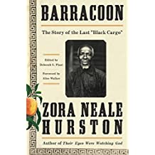 Barracoon: The Story of the Last Black Cargo