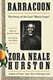 #1: Barracoon: The Story of the Last Black Cargo