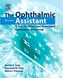The Ophthalmic Assistant: A Text for Allied and Associated Ophthalmic Personnel, 8e