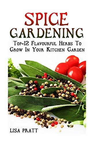 spice-gardening-top-1spice-gardening-top-12-flavourful-herbs-to-grow-in-your-kitchen-garden-2-flavou