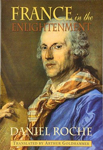 France in the Enlightenment (Harvard Historical Studies)