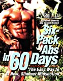 Six-Pack Abs in 60 Days, Robert Kennedy and Dwayne Hines, 1552100111