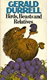 Front cover for the book Birds, Beasts, and Relatives by Gerald Durrell