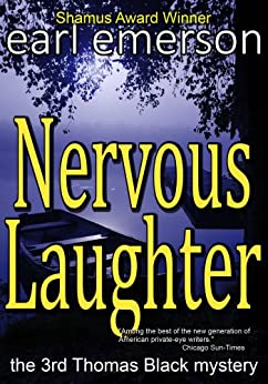 Nervous Laughter (The Thomas Black mysteries Book 3) by [Emerson, Earl]