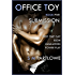 Office Toy - Submission : First Time Gay BDSM Humiliation Power Play (Series Book Five)