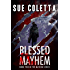 Blessed Mayhem (The Mayhem Series Book 2)