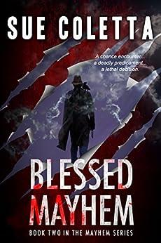 Blessed Mayhem (The Mayhem Series Book 2) by [Coletta, Sue]