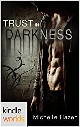 The Vampire Diaries: Trust In Darkness (Kindle Worlds) (In Time We Trust Trilogy Book 1)