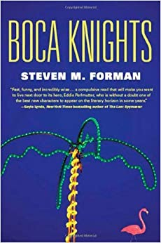 Book Boca Knights by Steven M. Forman (2009-12-01)