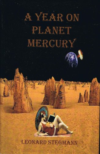 Book: A Year on Planet Mercury by Leonard Stegmann