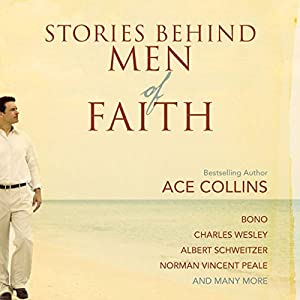 Stories Behind Men of Faith Audiobook