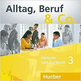 |UPD| Alltag, Beruf & Co.: Cds Zum Kursbuch 3 (2) (German Edition). opinan Muchas nuestros fibra Gloria Child Cuerpo