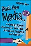 Best New Media, K-12, Catherine Barr, 1591584671