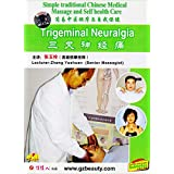 Simple traditional Chinese medical massage and self health care - Trigeminal Neuralgia by Zhang Yushuan DVD