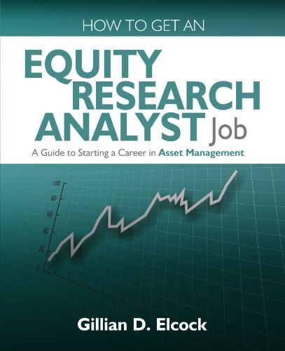 How to Get an Equity Research Analyst Job: A Guide to Starting a Career in Asset Management