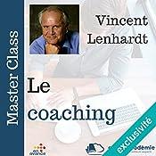 Le coaching (Master Class) | Vincent Lenhardt