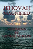 Jehovah Magnified, George Muller, 1492137669