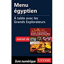 Menu égyptien - À table avec les Grands Explorateurs