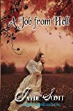 A Job From Hell (Ancient Legends)