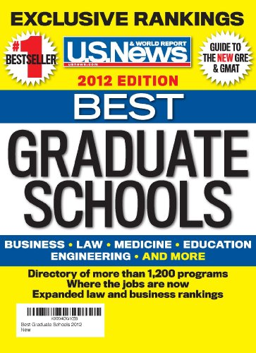 Best Graduate Schools 2012 (U. S. News Best Graduate Schools)