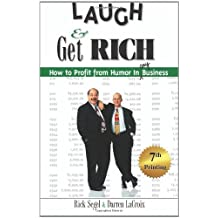Laugh and Get Rich: How to Profit from Humor in Any Business