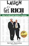 Laugh and Get Rich, Rick Segel and Darren LaCroix, 0967458609