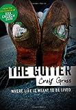 Gutter, Craig Gross, 0976035707