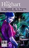La légende de la Pierre : Une aventure de Maître Li et Boeuf Numéro Dix par Hughart