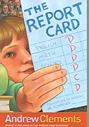The Report Card por Andrew Clements