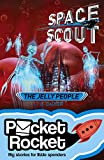 img - for Space Scout: The Jelly People (Pocket Rocket) book / textbook / text book