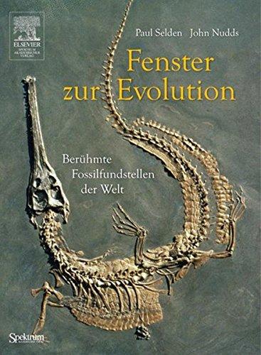 Fenster zur Evolution: Berühmte Fossilfundstellen der Welt