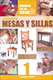 Carpinteria / Carpentry: Mesas y Sillas / Tables and Chairs (Spanish Edition)