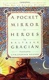 The Pocket Mirror of Heroes, Baltasar Gracián y Morales, 0385503148