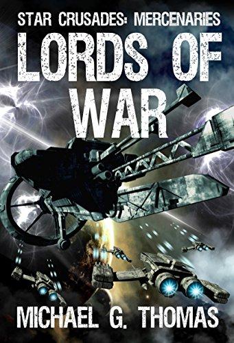 Lords-of-War-Star-Crusades-Mercenaries-Book-1