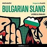 Learn Bulgarian: Must-Know Bulgarian Slang Words & Phrases