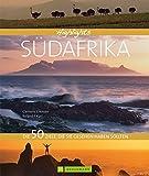 Highlights Südafrika. Das schönste Ende der Welt in einem Reisebildband. 50 Traumziele Südafrikas wie Kapstadt, Kruger Nationalpark, Johannesburg, Safari-Touren und Strände am Indischen Ozean