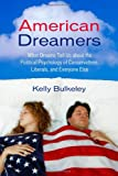 American Dreamers, Kelly Bulkeley, 0807077348