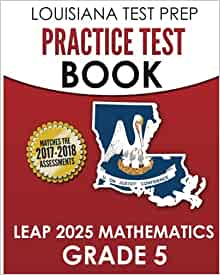 LOUISIANA TEST PREP Practice Test Book LEAP 2025 ...