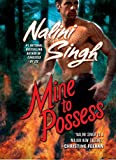 Mine to Possess (Psy-Changelings, Book 4) by  Nalini Singh in stock, buy online here