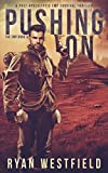 img - for Pushing On: A Post-Apocalyptic EMP Survival Thriller (The EMP) book / textbook / text book