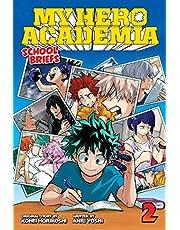 My Hero Academia: School Briefs, Vol. 2: Training Camp (Volume 2)