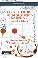 A First Course in Machine Learning, 2nd Edition Front Cover
