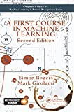 A First Course in Machine Learning, Second Edition (Chapman Hall Crc Machine Learn)