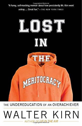 Abandoned in the Meritocracy: The Undereducation of an Overachiever