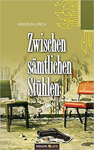 sämtlichen Zwischen sämtlichen StühlenHeidrun Zwischen StühlenHeidrun UrichBücher Y7b6gfy