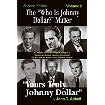 """The """"Who Is Johnny Dollar?"""" Matter, Volume 2"""