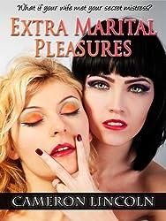 Extra Marital Pleasures