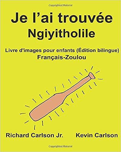 Amazon Com Je L Ai Trouvee Ngiyitholile Livre D Images