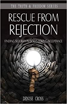 Book Rescue from Rejection (Truth & Freedom) by Cross Denise (2014-03-26)